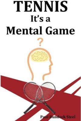 Tennis Mental Game - Paul BundockSteel