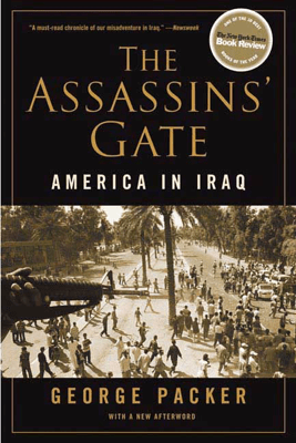 The Assassins' Gate - George Packer