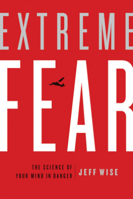 Extreme Fear - Jeff Wise