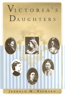 Victoria's Daughters - Jerrold M. Packard pdf download