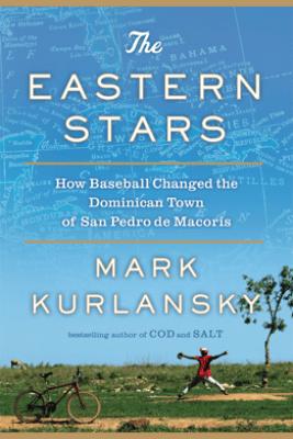 The Eastern Stars - Mark Kurlansky