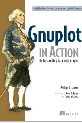Gnuplot In Action - Philipp K. Janert