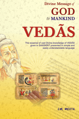 Divine Message of God to Mankind Vedas - J.M. Mehta