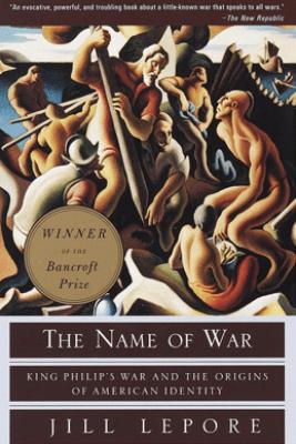 The Name of War - Jill Lepore
