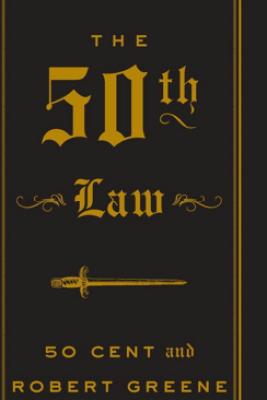 The 50th Law - 50 Cent & Robert Greene