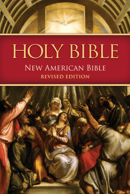 NABRE - New American Bible (Revised Edition) - Contraternity of Christian Doctrine