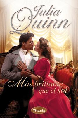 Más brillante que el sol - Julia Quinn pdf download