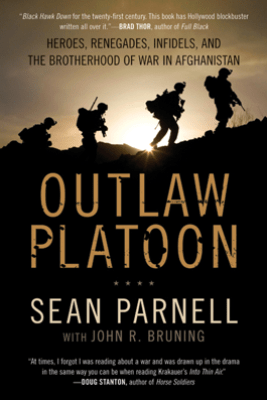 Outlaw Platoon - Sean Parnell & John Bruning