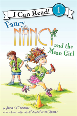 Fancy Nancy and the Mean Girl - Jane O'Connor