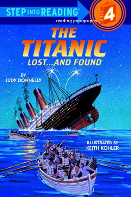 The Titanic: Lost and Found - Judy Donnelly