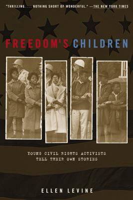 Freedom's Children - Ellen S. Levine