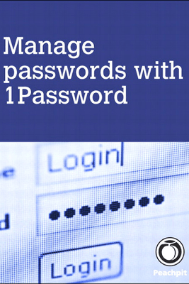 Manage passwords, with 1Password, 1/e - Scott McNulty
