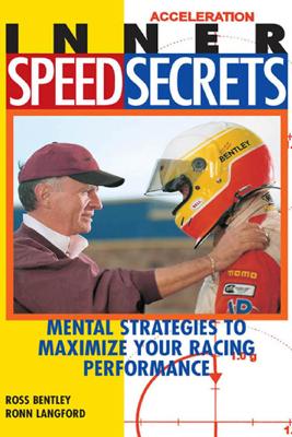 Inner Speed Secrets - Ross Bentley & Ronn Langford