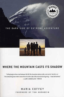 Where the Mountain Casts Its Shadow - Maria Coffey