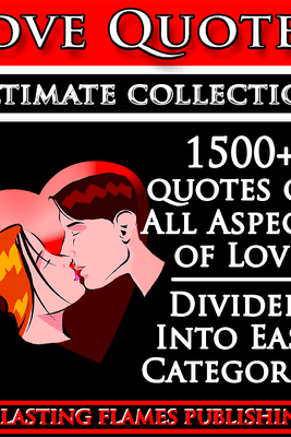 LOVE QUOTES ULTIMATE COLLECTION: 1500+ Quotations With Special Inspirational 'SELF LOVE' SECTION - Darryl Marks