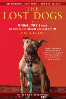The Lost Dogs - Jim Gorant