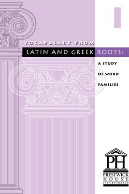 Vocabulary from Latin and Greek Roots – Book I - Elizabeth Osborne