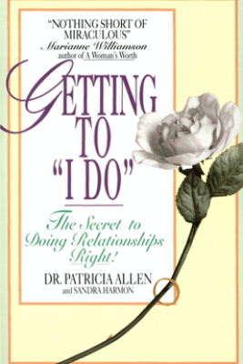 Getting To 'I Do' - Pat Allen & Sandra Harmon