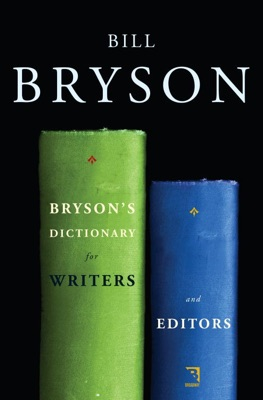 Bryson's Dictionary for Writers and Editors - Bill Bryson pdf download