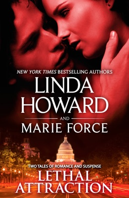 Lethal Attraction - Linda Howard & Marie Force pdf download