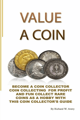 Value a Coin - Richard W. Avery