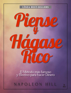 Piense y hágase rico - Napoleon Hill pdf download