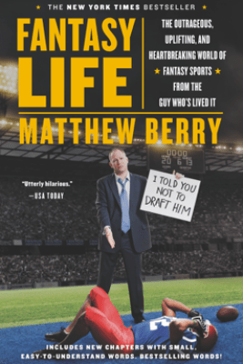 Fantasy Life - Matthew Berry