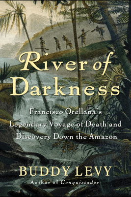 River of Darkness - Buddy Levy