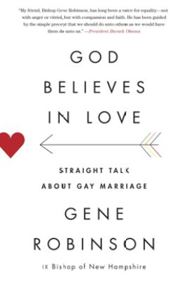 God Believes in Love - Gene Robinson