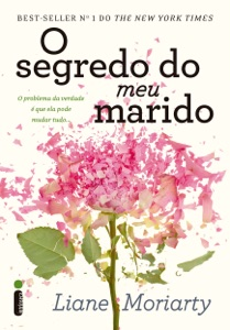 O segredo do meu marido - Liane Moriarty pdf download