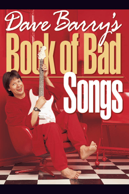 Dave Barry's Book of Bad Songs - Dave Barry