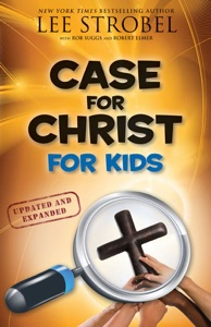 Case for Christ for Kids - Lee Strobel pdf download