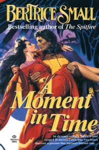 A Moment in Time - Bertrice Small pdf download