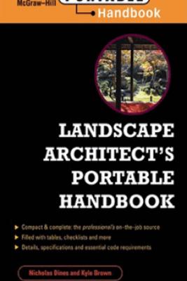 Landscape Architect's Portable Handbook - Nicholas T. Dines & Kyle D. Brown