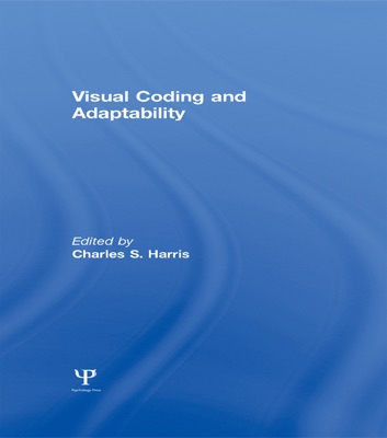 Visual Coding and Adaptability - C. S. Harris pdf download