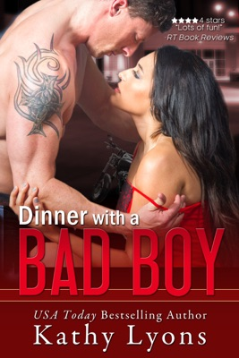 Dinner With a Bad Boy (A Novella) - Kathy Lyons pdf download
