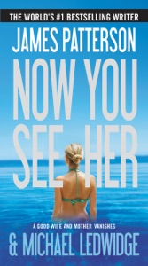 Now You See Her - James Patterson & Michael Ledwidge pdf download