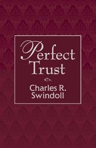 Perfect Trust - Charles R. Swindoll pdf download