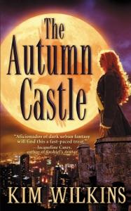The Autumn Castle - Kim Wilkins pdf download
