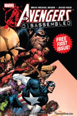 Avengers: Disassembled #1 - Brian Michael Bendis & David Finch