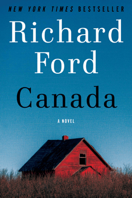 Canada - Richard Ford pdf download
