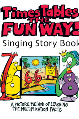 Times Tables the Fun Way Singing Story Book - Judy Liautaud