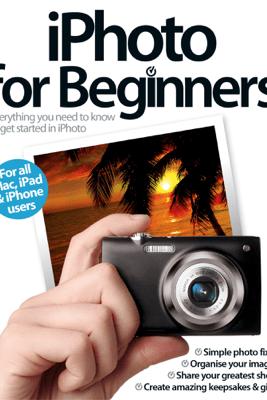 iPhoto for Beginners - Imagine Publishing
