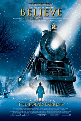 Believe (from The Polar Express) - Josh Groban