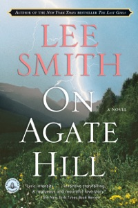 On Agate Hill - Lee Smith pdf download