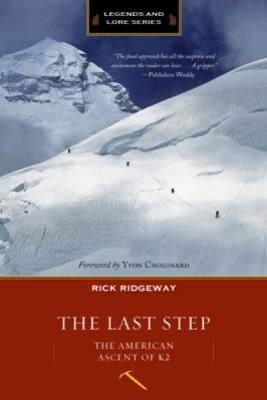 Last Step (Legend & Lore Edition) - Rick Ridgeway