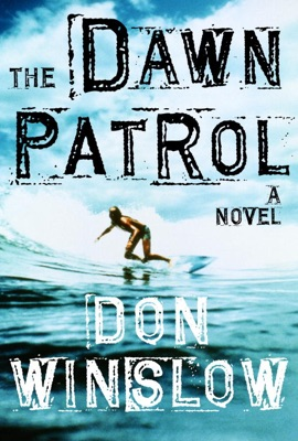 The Dawn Patrol - Don Winslow pdf download