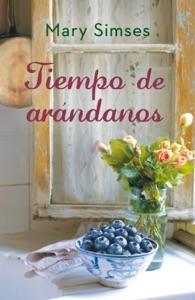 Tiempo de arándanos - Mary Simses pdf download