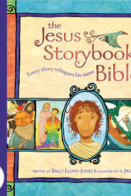 Jesus Storybook Bible e-book, Vol. 3 - Sally Lloyd-Jones