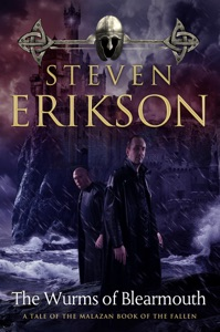 The Wurms of Blearmouth - Steven Erikson pdf download